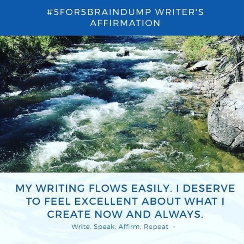 "Writer's Affirmation in Practice – ""My Writing Flows Easily""….."
