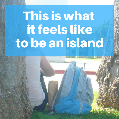 Island Life: When It Feels As If We Are Standing Alone