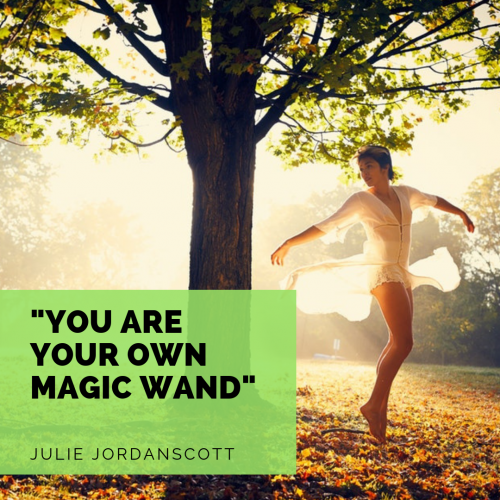 You Are Your Own Magic Wand