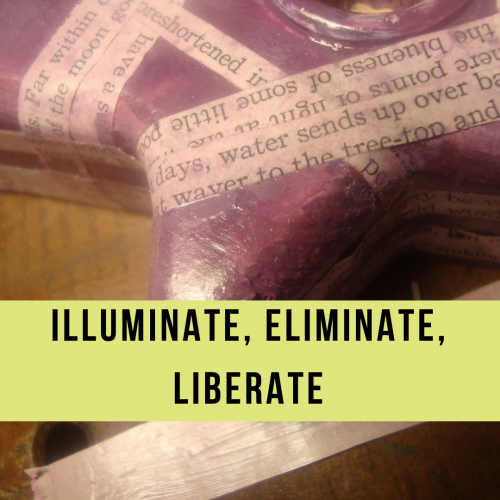Illuminate and Eliminate All That Doesn't Serve You: The Toleration Liberation Dance