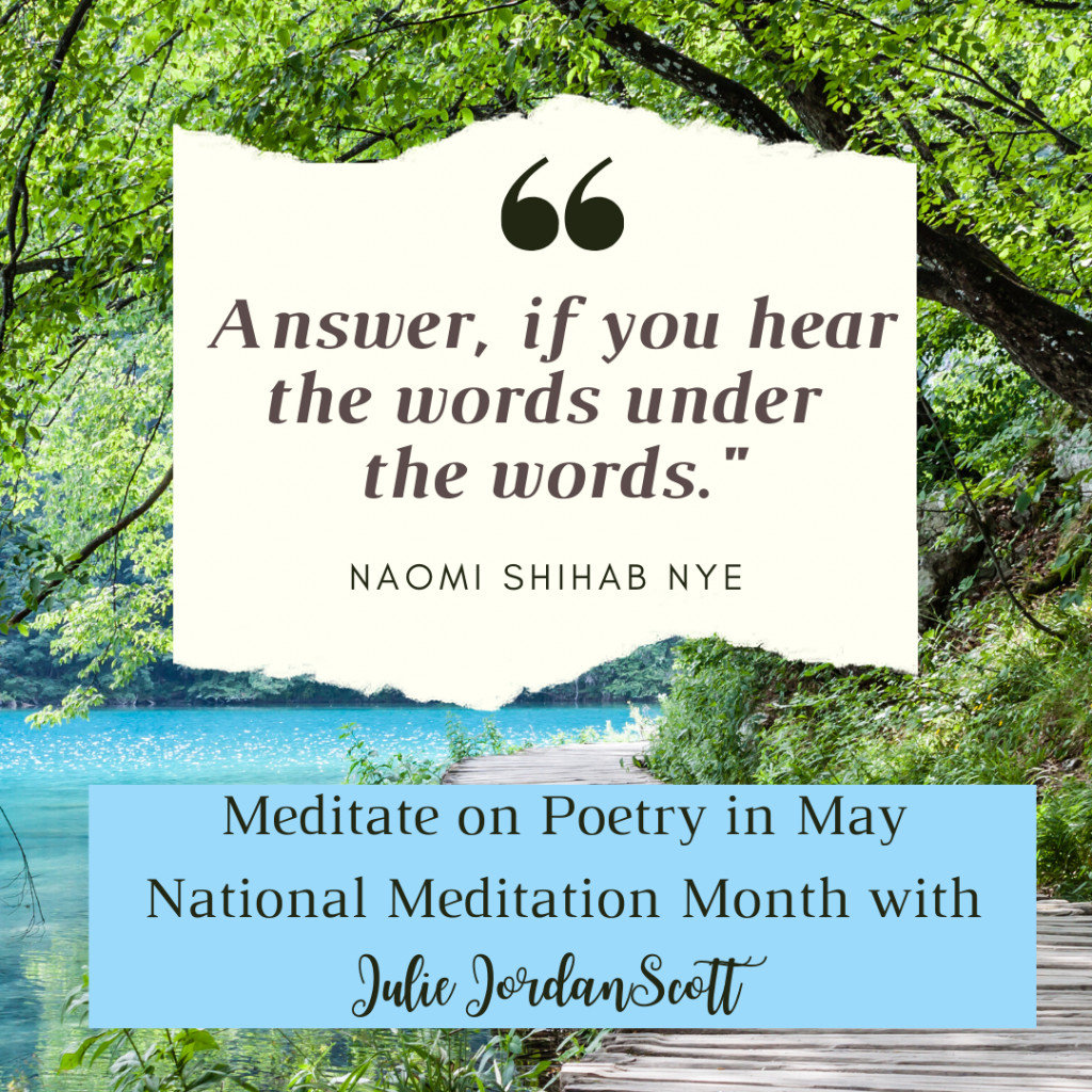 May is National Meditation Month: We will be blending poetry and meditation to create, make and activate a more mindful, art-filled life.