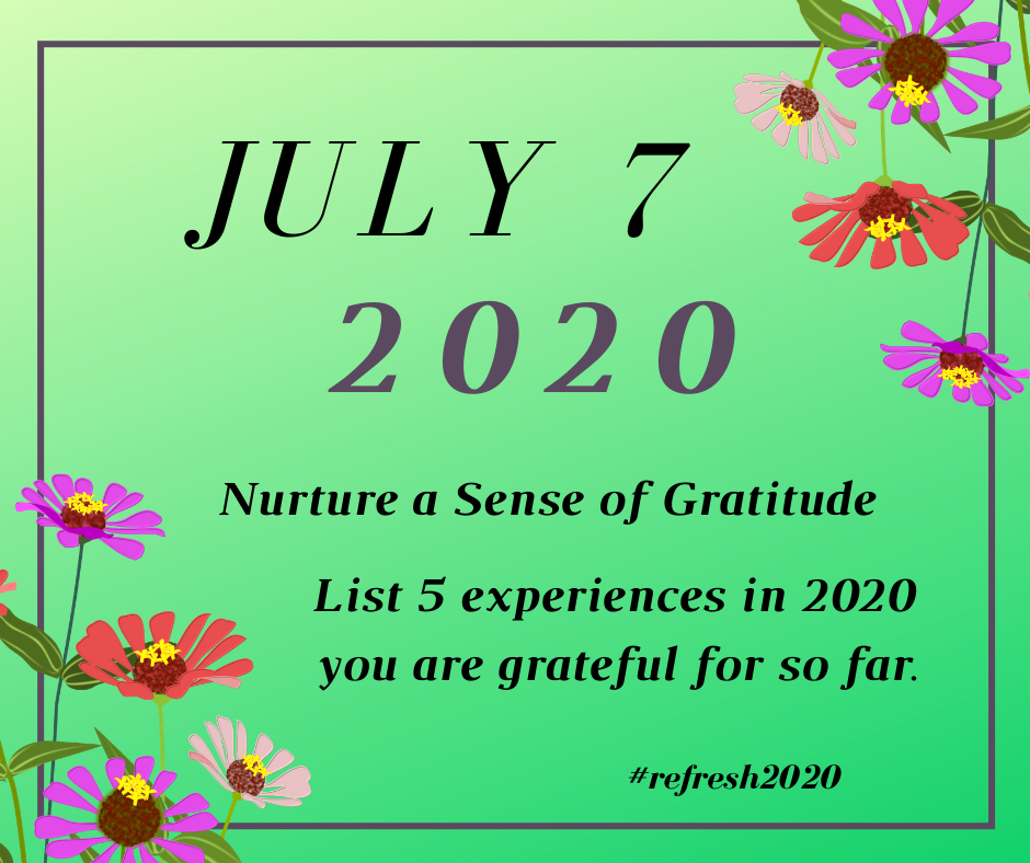 Our #Refresh2020 prompt on July 7  requests we make a list of 5 experiences in 2020