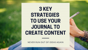 "As a blogger with a social media account, there is a constant demand to creator more content, create more content, create more content.  I have a secret for you: some of your best content ideas may be found in your journal or everyday notebook you write in ""just to braindump or blow off steam"" before you get down to your ""real writing."""