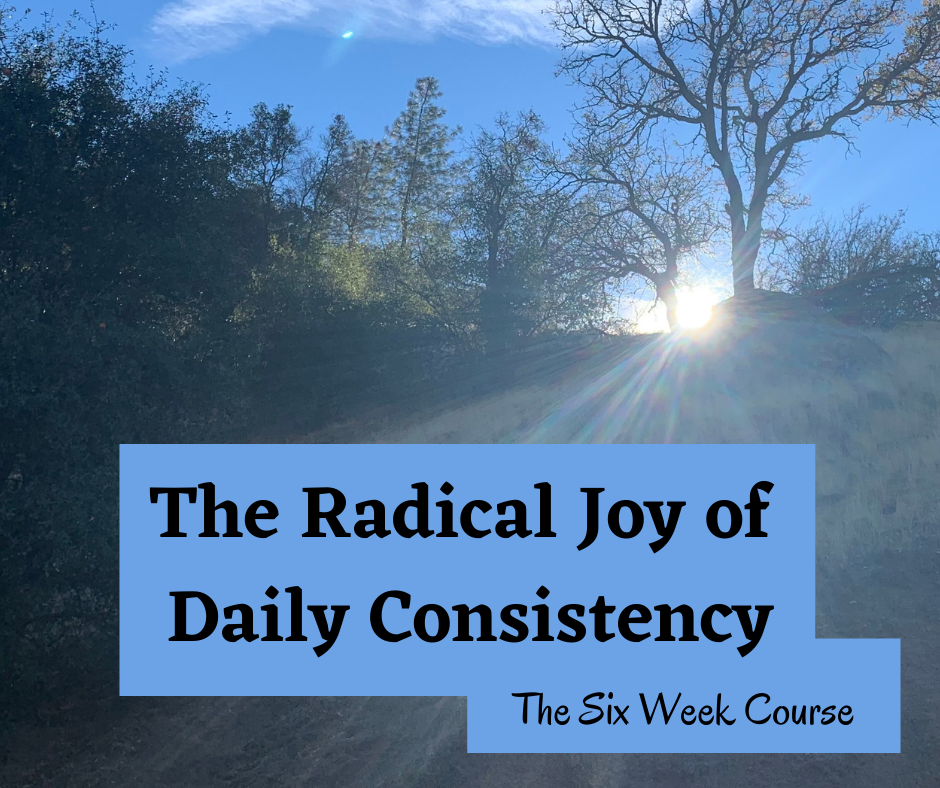Sunrise light: the Radical Joy of Daily Consistency